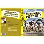Tréninková bible pro cyklisty - Joe Friel