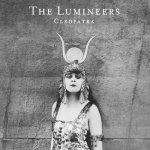 LUMINEERS - CLEOPATRA/VINYL