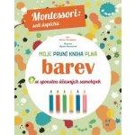 Moje první kniha plná barev Montessori: Svět úspěchů Chiara Piroddiová