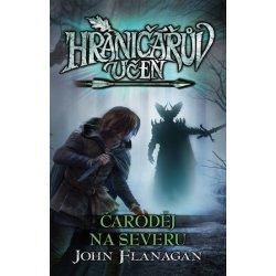 Flanagan John: Hraničářův učeň 6 - Čaroděj na severu Kniha