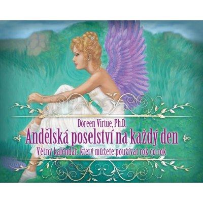 Andělská poselství na každý den. Věčný kalendář, který můžete používat rok co rok Doreen Virtue