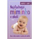 Nejšťastnější miminko v okolí - Harvey Karp
