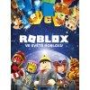 Kniha Roblox - Vše o Robloxu