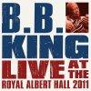 B.B. King : B.B. King and Friends Live At The Royal Albert Hall CD+DVD