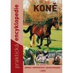 Koně - Praktická encyklopedie - 9. vydání - Josée Hermsen