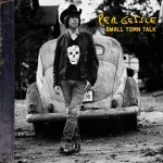 Per Gessle - SMALL TOWN TALK CD