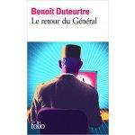 Duteurtre B. - Le retour du Général