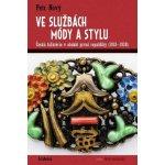 Ve službách módy a stylu - Nový Petr