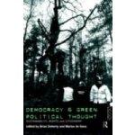Democracy and Green Political Thought - Doherty Brian, Geus Marius de