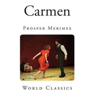 Prosper Merimee,Lady Mary Loyd - Carmen