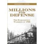 Millions for Defense - Leiner Frederick C