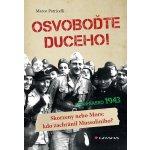 Osvoboďte duceho! - Patricelli Marco