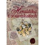Heraldika v souvislostech Kniha - Pohanka Henry Camillo