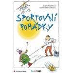 Sportovní pohádky - Pospíšilová Zuzana