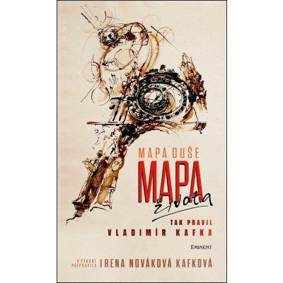 Mapa duše / Mapa života tak pravil Vladimír Kafka - Irena Nováková Kafková