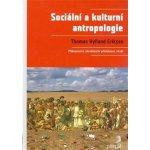 Sociální a kulturní antropologie, Příbuzenství, národnostní příslušnost, rituál