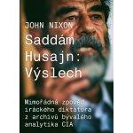Saddám Husajn: Výslech - Nixon John