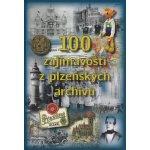 100 zajímavostí z plzeňských archivů - kol.