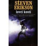 Lovci kostí. Malazská kniha padlých 6 - Steven Erikson e-kniha