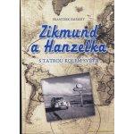 Zikmund a Hanzelka (František Emmert)