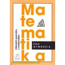 Matematika pro gymnázia - Základní poznatky z matematiky - Bušek I., Calda E.
