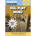 Důl plný mobů - Winter Morgan