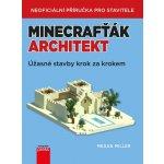 Minecraf ťák architekt - Miller Megan