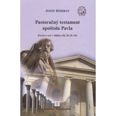 Pastoračný testament apoštola Pavla - Jozef Heriban