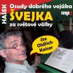 Osudy dobrého vojáka Švejka za světové války 2 – Hašek Jaroslav - CDmp3