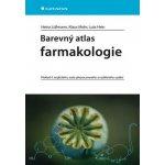 Barevný atlas farmakologie - Lüllmann Heinz, Mohr Klaus, Hein Lutz