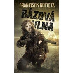 Rázová vlna - Kotleta František