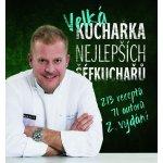 Velká kuchařka nejlepších šéfkuchařů