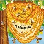 Co se děje ve včelím úlu - Bartíková Petra