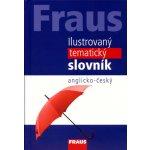 Fraus Ilustrovaný tematický slovník A-Č - 3. vydání