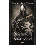 Rozervané království - František Niedl