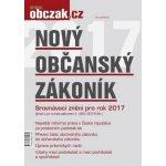 Nový občanský zákoník 2017 - Kolektiv autorů