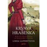 Krvavá hraběnka - Laffertyová Linda