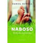 Naboso. 50 důvodů proč si sundat boty a být zdravý - Daniel Howell
