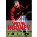 Wayne Rooney - Bůh i ďábel - Milan Macho