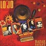 Lo jo - Bazar Savant CD