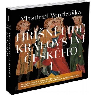 H říšní lidé království českého I - Vlastimil Vondruška