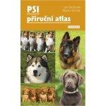 Psi – příruční atlas - Smrčková Lea, Smrček Martin