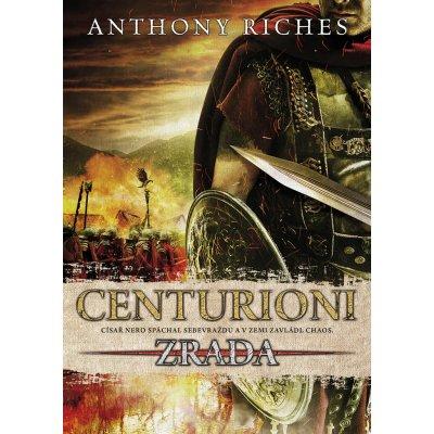 Centurioni 1 - Zrada - Riches Anthony