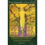 Andělé stromů Rady pro osobní i globální transformaci Fred Hageneder