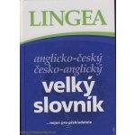 Anglicko-český česko-anglický velký slovník - ...nejen pro překladatele