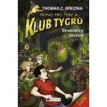 Klub Tygrů - Strašidelný obchod - Thomas Brezina