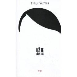 Už je tady zas - Vermes Timur
