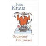 Soukromý Hollywood - Ivan Kraus