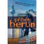 Příběh Berlín Nejatraktivnější město světa odkrývá svá tajemství