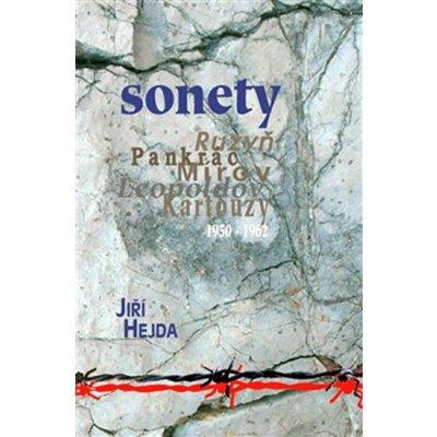 Sonety -- Ruzyň - Pankrác - Mírov - Leopoldov - Kartouzy 1950 - 1962 - Hejda Jiří
